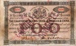 Value of Chartered Bank of India, Australia & China $100 Bank Note 8th September 1910