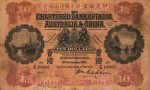 Value of Chartered Bank of India, Australia & China $10 Bank Note (1911-1921)