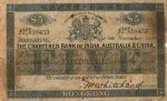 Value of Chartered Bank of India, Australia & China $5 Bank Note (1897-1902)