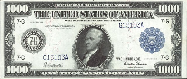 The Series Of 1918 That Is Considered Collectible 5 000 And 10 Bills Were Also Issued But Those Only Exist In Museums One Thousand Dollar